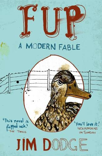 9781847673251: Fup: A Modern Fable