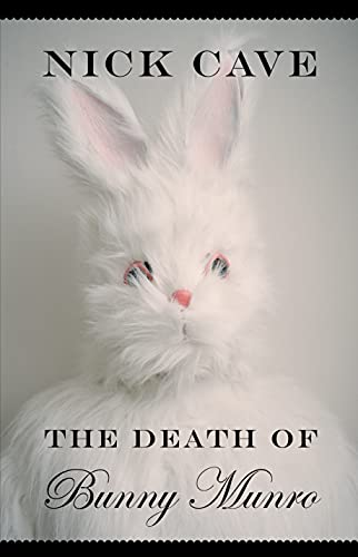 9781847673763: The Death of Bunny Munro