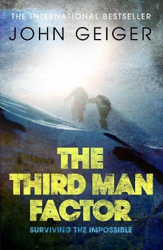 9781847674197: The Third Man Factor: True Stories of Survival in Extreme Environments