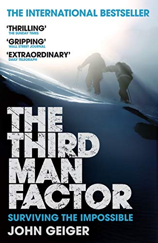 9781847674203: The Third Man Factor: Surviving the Impossible