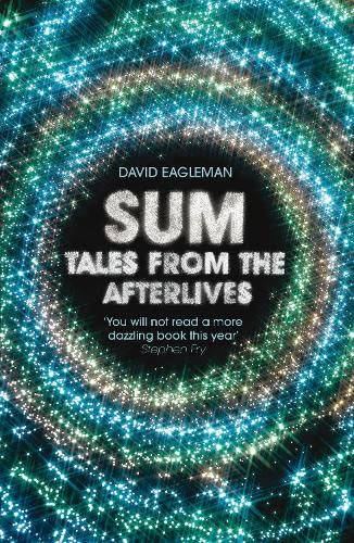 Sum: Tales from the Afterlives: Eagleman, David