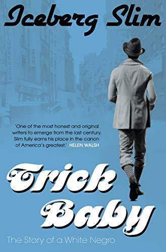 9781847674319: Trick Baby: the Story of a White Negro