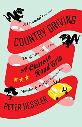 9781847674371: Country Driving: A Chinese Road Trip