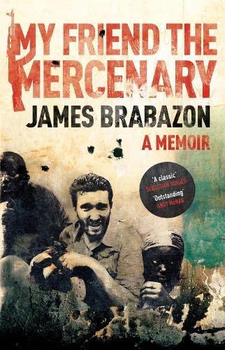 9781847674395: My Friend the Mercenary