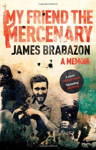 9781847674401: My Friend the Mercenary