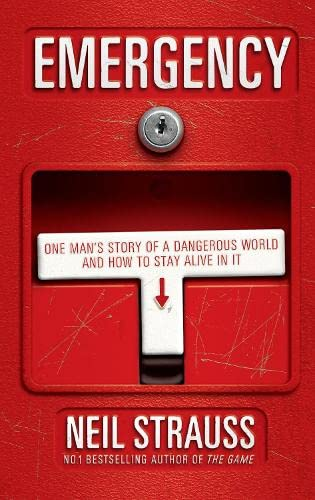 9781847675279: Emergency: One man's story of a dangerous world, and how to stay alive in it