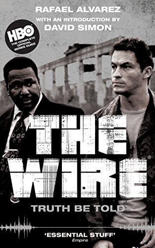 9781847675996: The Wire: Truth Be Told