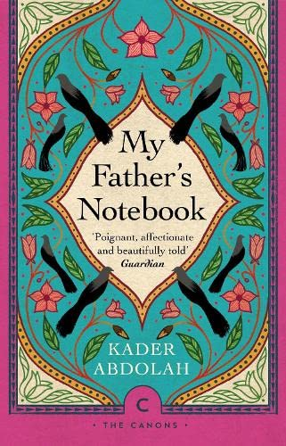 9781847676337: My Father's Notebook