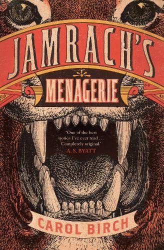 9781847676566: Jamrach's Menagerie