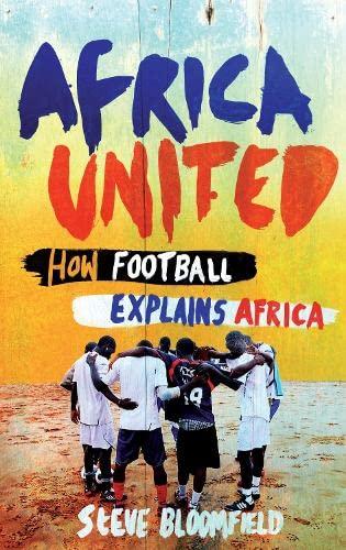 9781847676580: Africa United