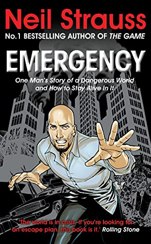 9781847677600: Emergency: One Man's Story of a Dangerous World, and How to Stay Alive in it