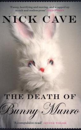9781847677631: The Death of Bunny Munro