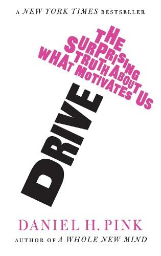 9781847677686: Drive: The Surprising Truth About What Motivates Us