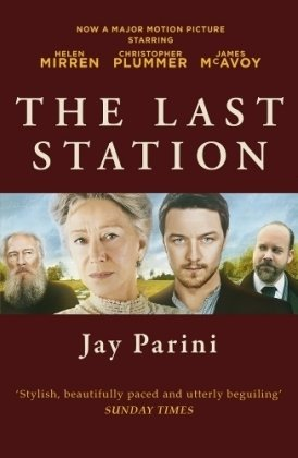 9781847677792: The Last Station: A Novel of Tolstoy's Final Year