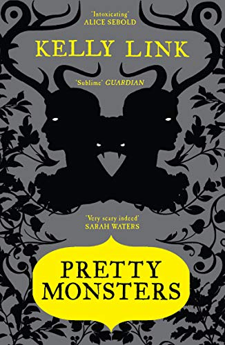 Pretty Monsters: Stories: Link, Kelly