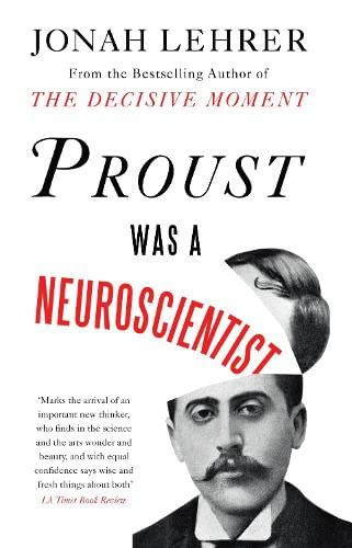 9781847677853: Proust Was a Neuroscientist