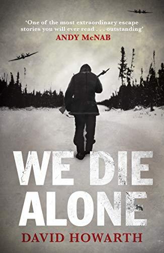 9781847678454: We Die Alone