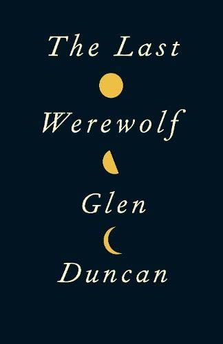 9781847679451: The Last Werewolf