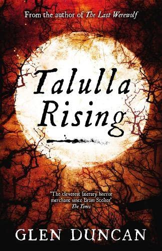 9781847679475: Talulla Rising (The Last Werewolf Trilogy)