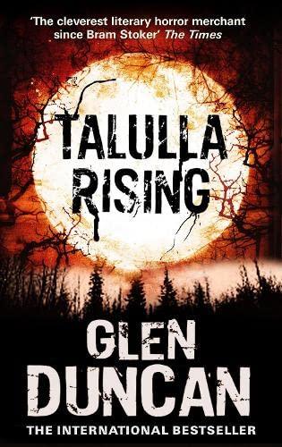 9781847679499: Talulla Rising (The Last Werewolf 2) (The Last Werewolf Trilogy)