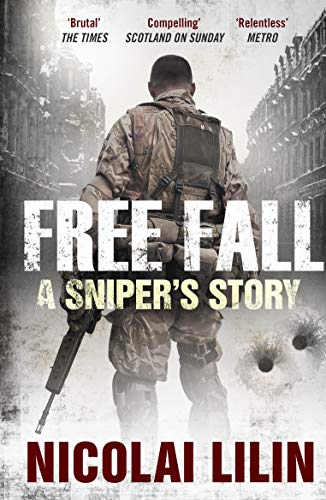 9781847679727: Free Fall: A Sniper's Story from Chechnya