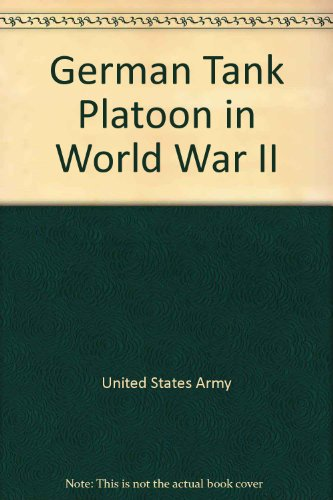9781847689290: German Tank Platoon in World War II