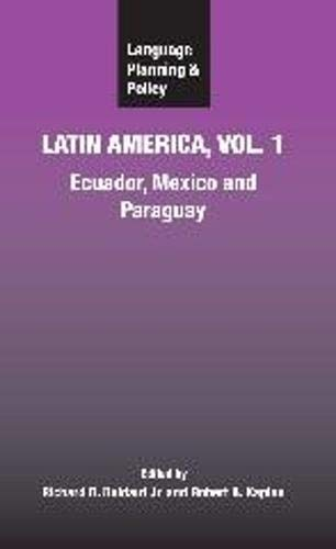 9781847690067: Language Planning and Policy in Latin America: Ecuador, Mexico and Paraguay (v. 1)
