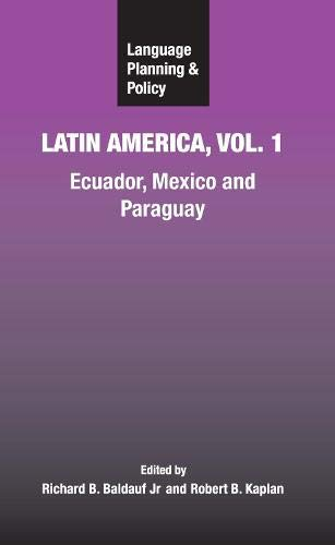 9781847690074: Language Planning and Policy in Latin America