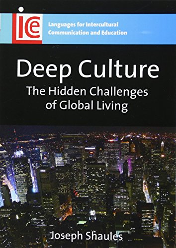 9781847690166: Deep Culture: The Hidden Challenges of Global Living (Languages for Intercultural Communication and Education)