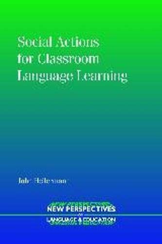 9781847690265: Social Actions for Classroom Language Learning (6) (NEW PERSPECTIVES ON LANGUAGE AND EDUCATION (6))