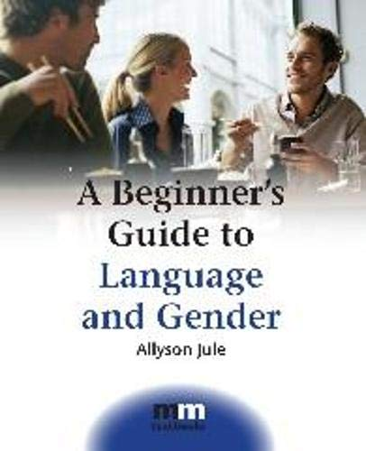 9781847690562: A Beginner's Guide to Language and Gender (MM Textbooks)