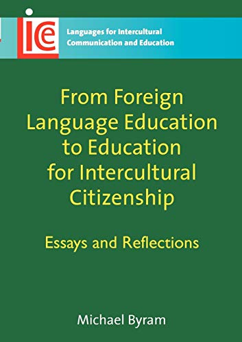 From Foreign Language Education to Education for: Michael Byram