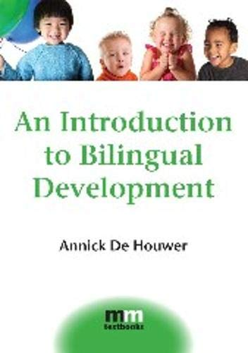 9781847691699: An Introduction to Bilingual Development (MM Textbooks)