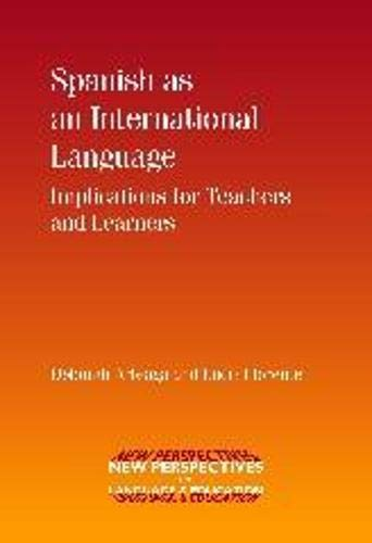 Spanish As An International Language: Implications For Teachers And Learners (New Perspectives On ...
