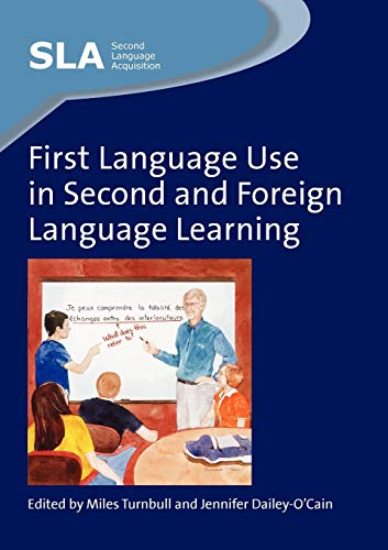 9781847691958: First Language Use in Second and Foreign Language Learning (Second Language Acquisition)
