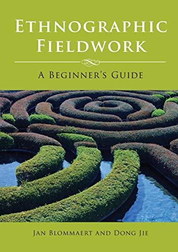 9781847692955: Ethnographic Fieldwork: A Beginner's Guide