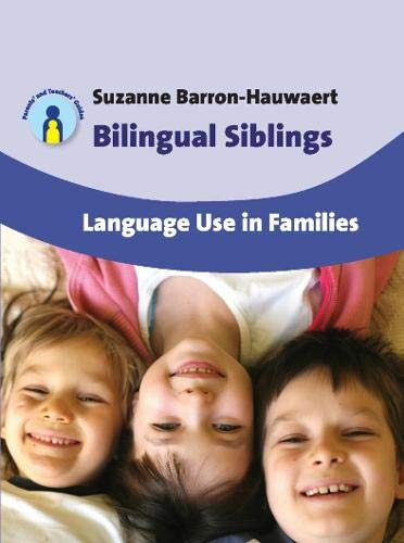 9781847693280: Bilingual Siblings: Language Use in Families