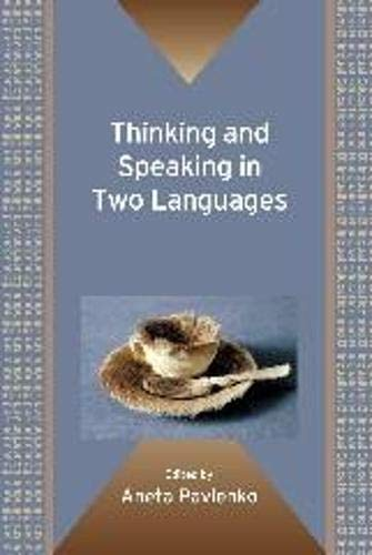 9781847693372: Thinking and Speaking in Two Languages (Bilingual Education & Bilingualism)