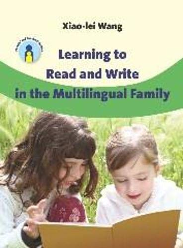9781847693693: Learning to Read and Write in the Multilingual Family (Parents' and Teachers' Guides)