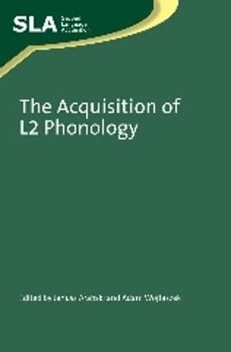 9781847693754: The Acquisition of L2 Phonology (Second Language Acquisition)