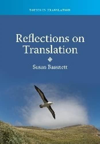 9781847694096: REFLECTIONS ON TRANSLATION (Topics in Translation)