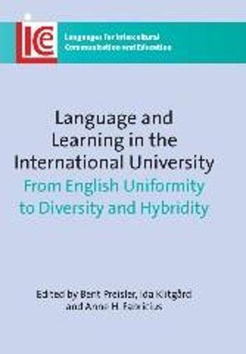 9781847694140: Language and Learning in the International University: From English Uniformity to Diversity and Hybridity (Languages for Intercultural Communication and Education)