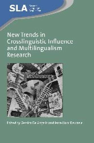 New Trends in Crosslinguistic Influence and Multingualism Research (Second Language Acquisition): ...