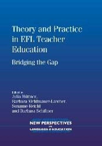 Theory and Practice in Efl Teacher Education: Bridging the Gap (New Perspectives on Language and ...