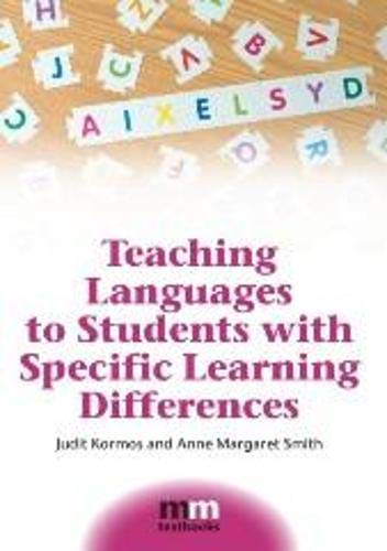 Teaching Languages to Students with Specific Learning: Judit Kormos, Anne