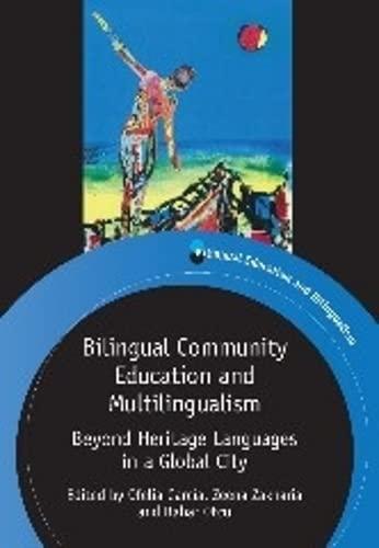 9781847697998: Bilingual Community Education and Multilingualism (Bilingual Education and Bilingualism)