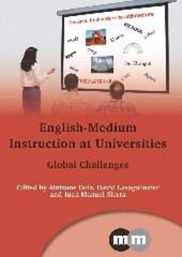 9781847698155: English-Medium Instruction at Universities: Global Challenges (Multilingual Matters)