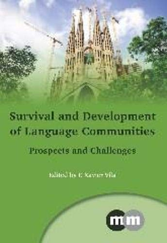 9781847698346: Survival and Development of Language Communities: Prospects and Challenges (Multilingual Matters)
