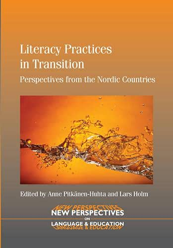 9781847698391: Literacy Practices in Transition: Perspectives from the Nordic Countries (New Perspectives on Language and Education)