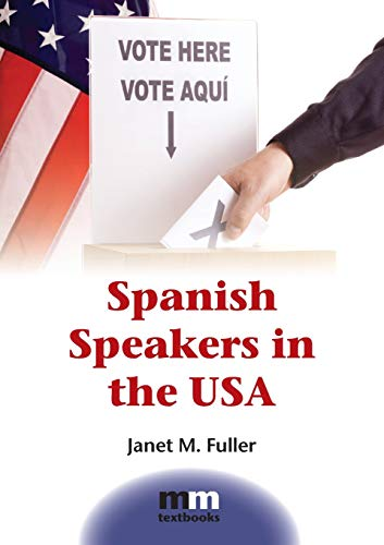 9781847698773: Spanish Speakers in the USA (MM Textbooks)